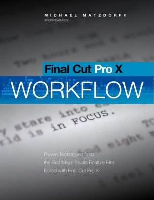 FCPX Feature Film workflow book