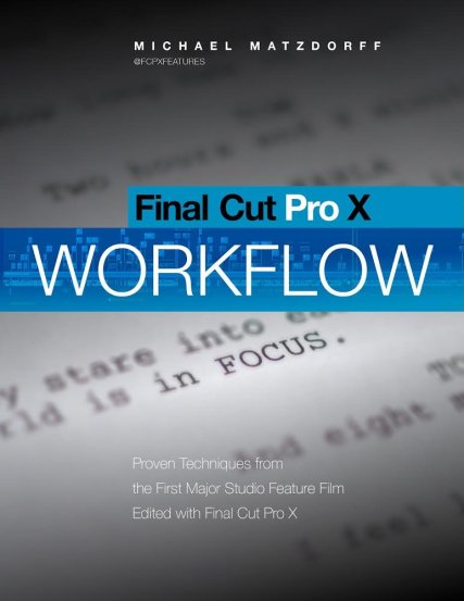 Pro Workflow for FCPX by Mike Matzdorff