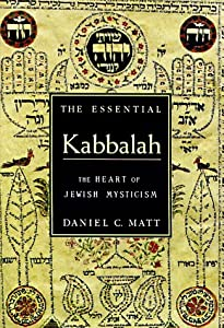 "Cover of ""The Essential Kabbalah: The Hea..."