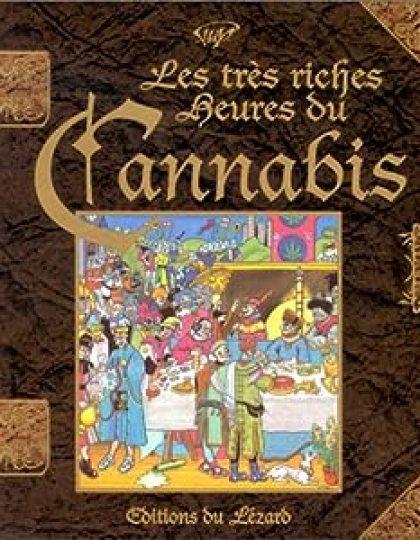 Les très riches heures du Cannabis