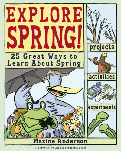 Explore Spring! 25 Great Ways To Learn About Spring (explore Your World