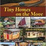 Tiny Homes On The Move Wheels And Water