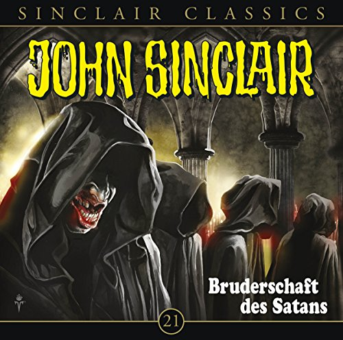 John Sinclair Classics (21) Bruderschaft des Satans