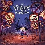 Le village qui murmurait
