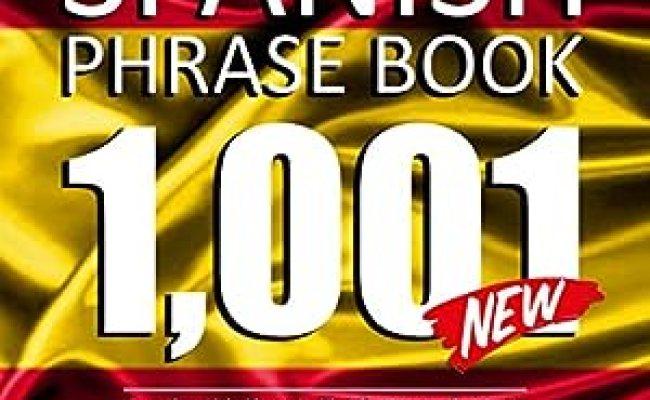 Amazon Spanish Phrase Book 1001 Easy Spanish Phrases