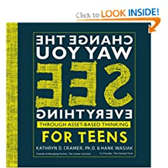 Change the Way You See Everything Through Asset-Based Thinking for Teens