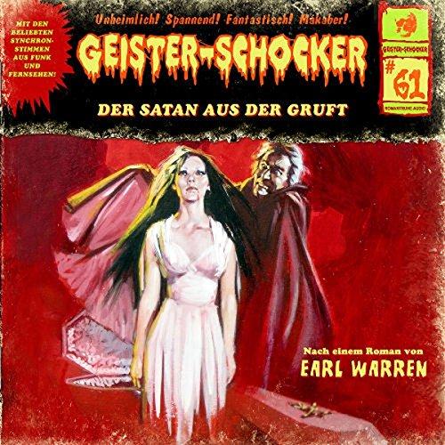 Geister-Schocker (61) Der Satan aus der Gruft - Romantruhe Audio 2016