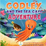 Codley and the Sea Cave Adventure (An Illustrated Children's Picture Book about Courage and Friendship)