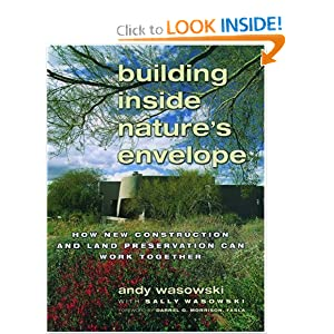 Building Inside Nature's Envelope: How New Construction and Land Preservation Can Work Together