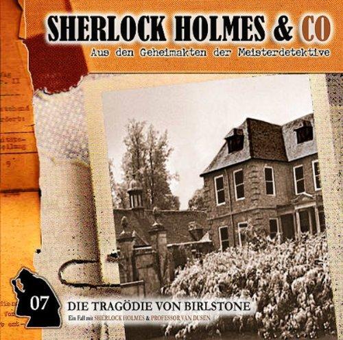 Sherlock Holmes & Co. (7) Die Tragödie von Birlstone (1/2) (Romantruhe Audio)