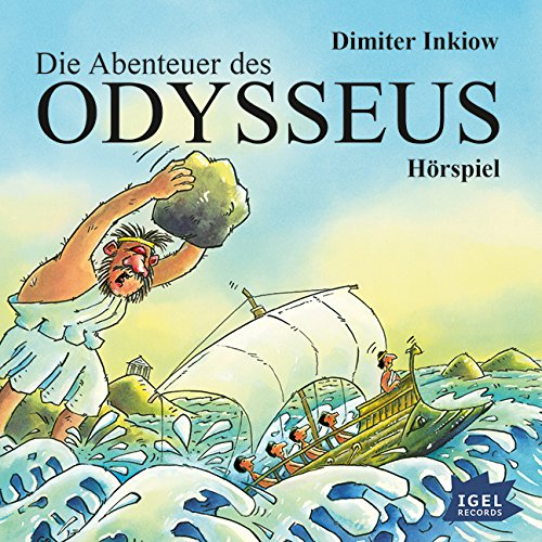 Die Abenteuer des Odysseus (Dimiter Inkiow) Igel Records 2015