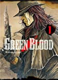 Green Blood, tome 1