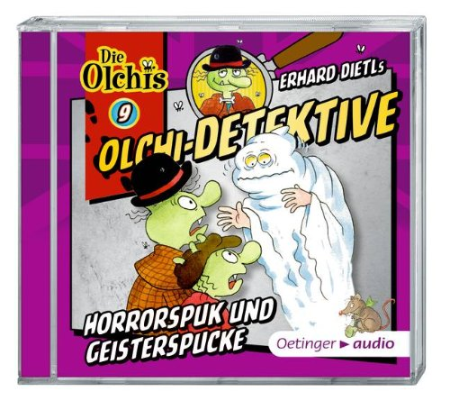 Olchi-Detektive (9) Horrorspuk und Geisterspucke (Oetinger Audio)