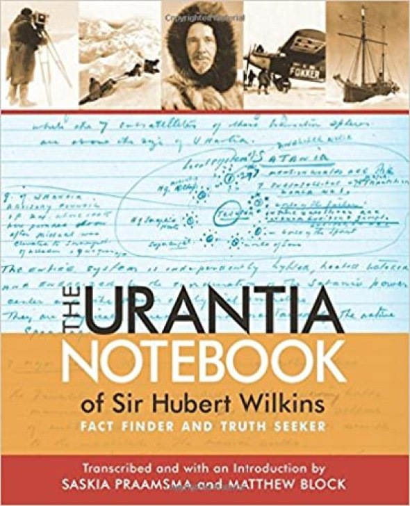 The Urantia Notebook of Sir Hubert Wilkins