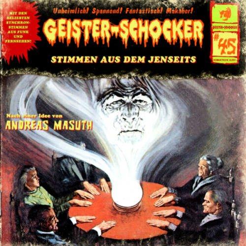 Geister-Schocker (45) Stimmen aus dem Jenseits (Romantruhe Audio)