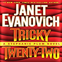 Tricky Twenty-Two: A Stephanie Plum Novel (  UNABRIDGED) by Janet Evanovich Narrated by uncredited