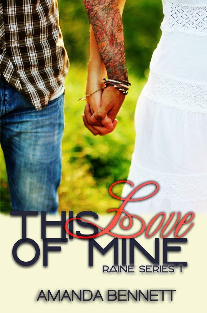 This Love of Mine (Raine, #1)