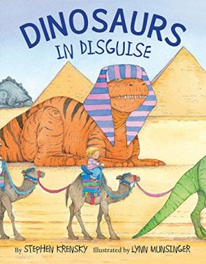 Dinosaurs in Disguise by Stephen Krensky | Featured Book of the Day | wearewordnerds.com