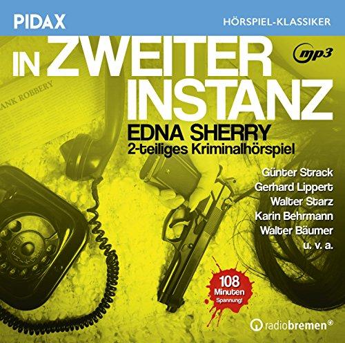Pidax Hörspiel-Klassiker - In zweiter Instanz (Edna Sherry, Nikolai von Michalewsky) RB 1963 / Pidax 2016