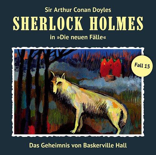 Sherlock Holmes - neue Fälle (15) Das Geheimnis von Baskerville Hall (Romantruhe Audio)