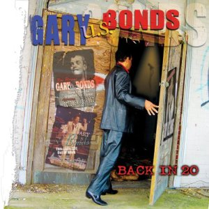 Back in 20 by Gary U.S. Bonds