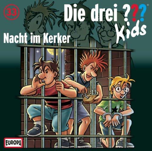 Die drei ??? Kids (33) Nacht im Kerker (Europa)