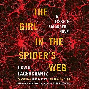 The Girl in the Spider's Web: A Lisbeth Salander Novel - Millennium Series, Book 4 | [David Lagercrantz]