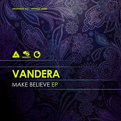 Vandera-Make Believe EP-(EXPRESS015)-VINYL-FLAC-2015-EMP Download