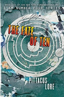 The Fate of Ten (Lorien Legacies) by Pittacus Lore| wearewordnerds.com