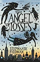 The Angel of Losses: A Novel