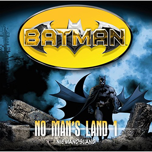 Batman No Mans Land (1) Niemandsland (highscoremusic)