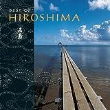 Best of Hiroshima, Hiroshima