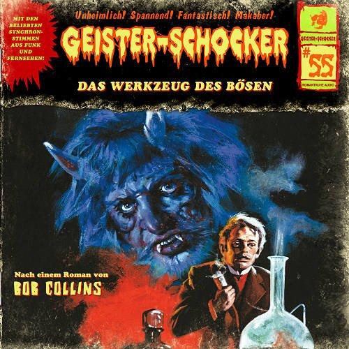 Geister-Schocker (55) Das Werkzeug des Bösen - Romantruhe Audio 2015