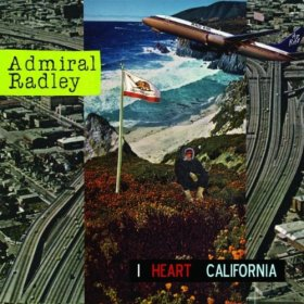 Admiral Radley, I Heart California