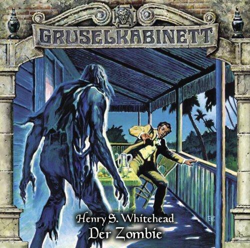 Gruselkabinett (82) Der Zombie (Titania Medien)