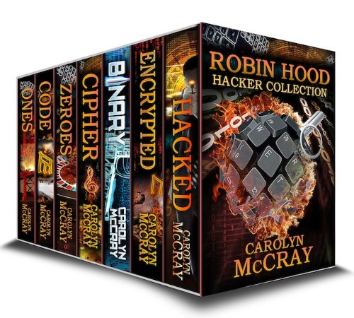 Robin Hood Hacker Collection: including the #1 Techcno-Thriller Encrypted (Robin Hood Hacker Techno-Thriller Series)