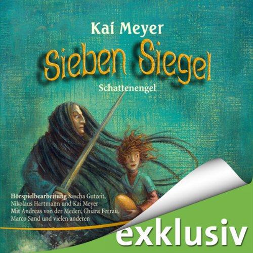 Kai Meyer - Sieben Siegel (3) Die Katakomben des Damiano (audible.de)