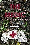 The Medic: Miracle on Hacksaw Ridge