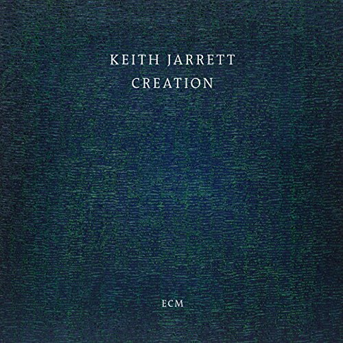 Keith Jarrett-Creation-CD-FLAC-2015-NBFLAC Download