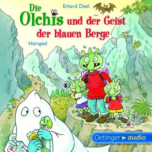 Die Olchis und der Geister der blauen Berge (Oetinger Media)