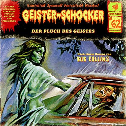 Geister-Schocker (62) Der Fluch des Geistes - Romantruhe Audio 2016