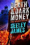 Death and Dark Money (Sabel Security #4)