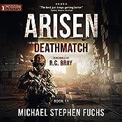 Deathmatch: Arisen, Book 11 | [Michael Stephen Fuchs]