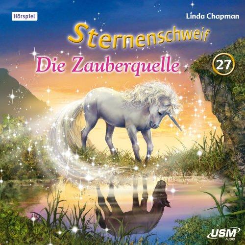 Sternenschweif (27) Die Zauberquelle (USM)