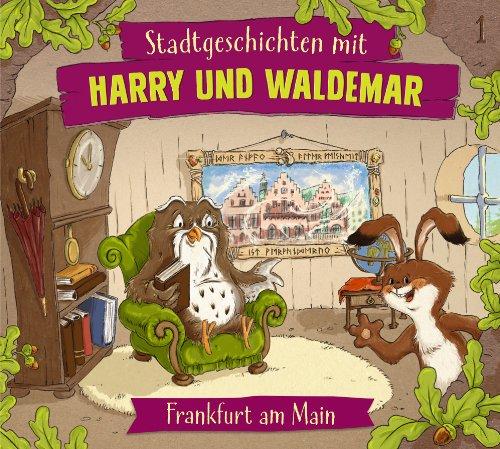 Harry und Waldemar (1) Frankfurt am Main (Eulenberg Verlag)