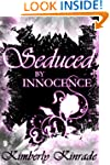 Seduced by Innocence: An Erotic Paran...
