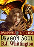 Dragon Soul (Dragons in the Mist)