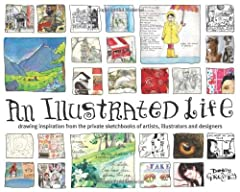 "Cover of ""An Illustrated Life: Drawing In..."