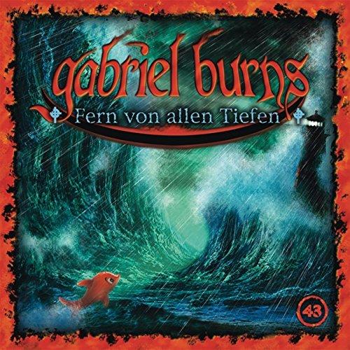 Gabriel Burns (43) Fern von allen Tiefen (Decision)