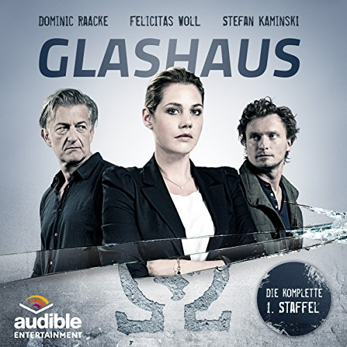Christian Gailus - Glashaus Staffel 1 (Audible)
